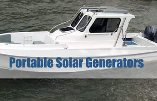 Portable Solar Generators For Boats